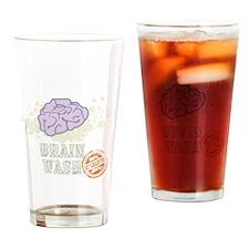 Brain Wash Drinking Glass