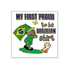 """brazilian Square Sticker 3"""" x 3"""""""
