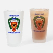 SSI-4TH MARINE RGT-3RD BN WITH TEXT Drinking Glass