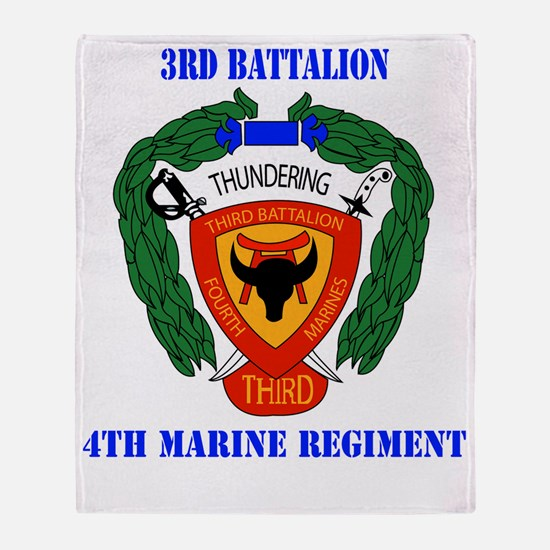 SSI-4TH MARINE RGT-3RD BN WITH TEXT Throw Blanket