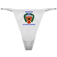 SSI-4TH MARINE RGT-3RD BN WITH TEXT Classic Thong