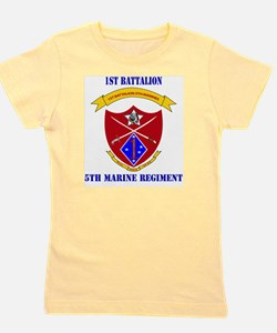 SSI-5TH MARINE RGT-1ST BN WITH TEXT Girl's Tee