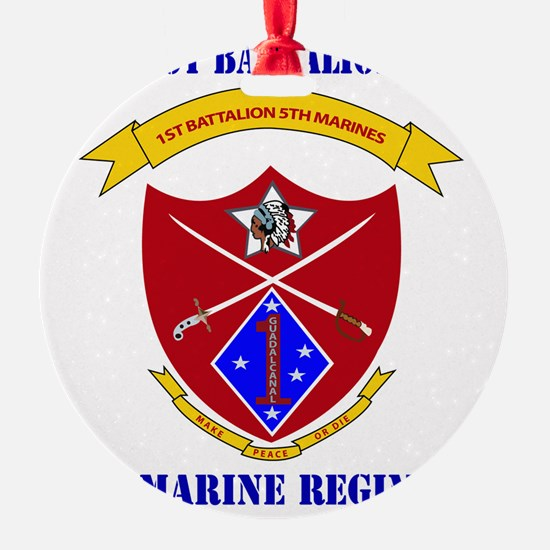 SSI-5TH MARINE RGT-1ST BN WITH TEXT Ornament