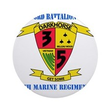 SSI - 5TH MARINE RGT-3RD BN WITH TE Round Ornament