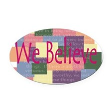 We Believe Subtles for amy Oval Car Magnet