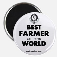 The Best in the World – Farmer Magnets