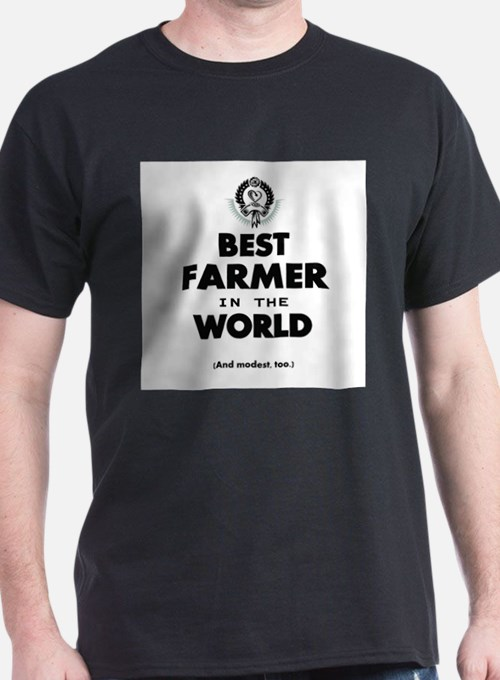 The Best in the World – Farmer T-Shirt