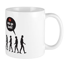 Evolution (ok lets go back) Coffee Mug