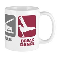 EatSleep_BreakDance Mug
