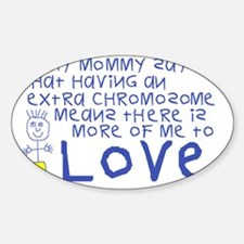 Awareness tee More 2 Love mommy Sticker (Oval)