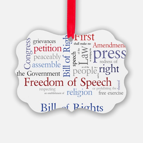 Freedom of Speech: First Amendmen Ornament