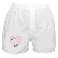 Love is my dog Boxer Shorts