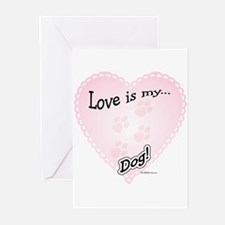 Love is my dog Greeting Cards (Pk of 10)