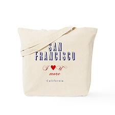 SanFrancisco_10x10_ILoveUMore Tote Bag