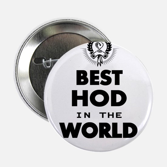 """The Best in the World – HOD 2.25"""" Button (10 pack)"""