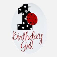 1_ladybug_birthdaygirl Oval Ornament