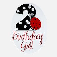 2_ladybug_birthdaygirl Oval Ornament