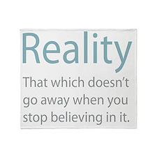 Reality Throw Blanket