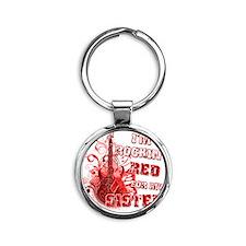 Im Rockin Red for my Sister Round Keychain