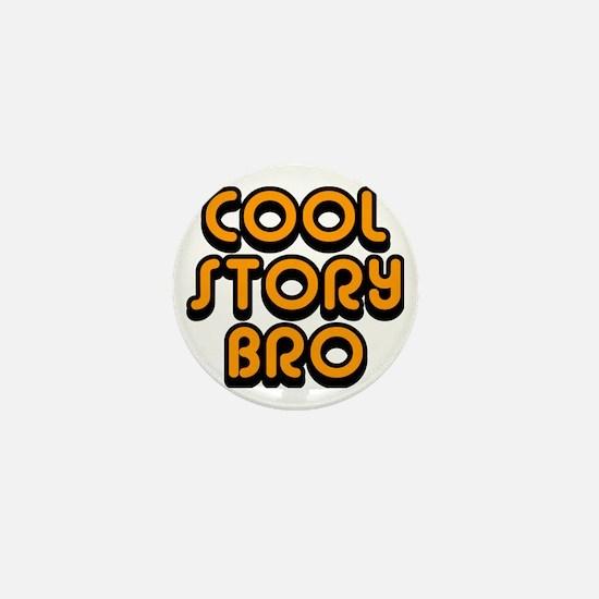 Cool-Story-Bro-2-(orange) Mini Button