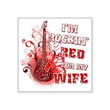 """Im Rockin Red for my Wife Square Sticker 3"""" x 3"""""""