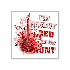 "Im Rockin Red for my Aunt Square Sticker 3"" x 3"""