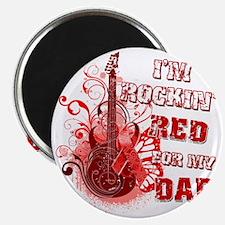 Im Rockin Red for my Dad Magnet