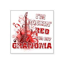 "Im Rockin Red for my Grandm Square Sticker 3"" x 3"""