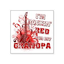 "Im Rockin Red for my Grandp Square Sticker 3"" x 3"""