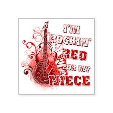 """Im Rockin Red for my Niece Square Sticker 3"""" x 3"""""""