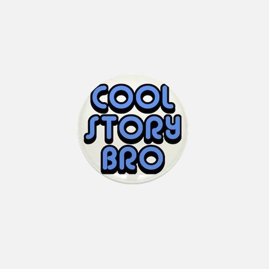 Cool-Story-Bro-2-(blue) Mini Button