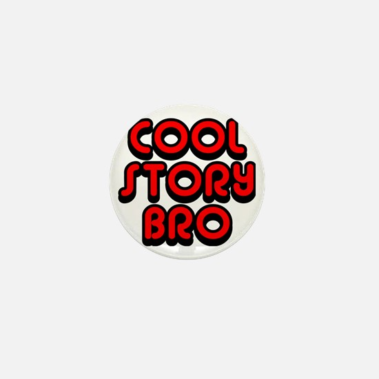 Cool-Story-Bro-2-(red) Mini Button