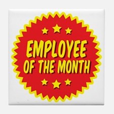 employee-of-the-month-001 Tile Coaster