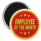 Employee of the month Magnets