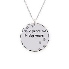 7 dog years 3 Necklace