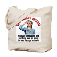 Vote Hillary Because Tote Bag