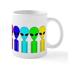 You Are Not Alone Mug