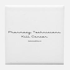 Pharmacy Technicians kill can Tile Coaster