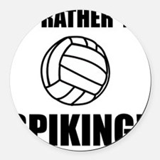 Rather Be Spiking Volleyball Blac Round Car Magnet