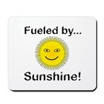 Fueled by Sunshine Mousepad