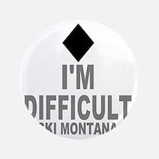 "Difficult_Ski_mONTANA 3.5"" Button"