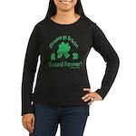 Ireland Forever Women's Long Sleeve Dark T-Shirt