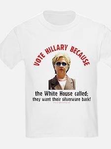 Vote Hillary Because Kids T-Shirt