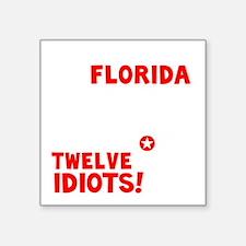 """12 Idiots - dk Square Sticker 3"""" x 3"""""""