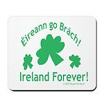 Ireland Forever Mousepad