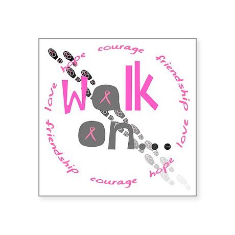 "Walk On Draft 5 Square Sticker 3"" x 3"""