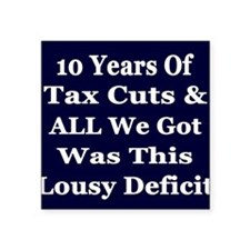 "10 years deficit dk b-w Tsh Square Sticker 3"" x 3"""