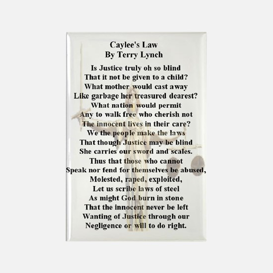 caylees_law_poem_c2011by_terrylyn Rectangle Magnet