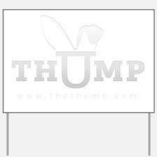 thump_logo_white_blank_web Yard Sign