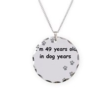 49 dog years 3 Necklace